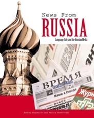 News from Russia: Language Life and the Russian Media