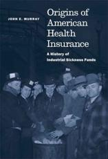Origins of American Health Insurance
