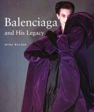 Balenciaga and His Legacy