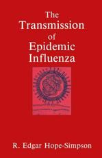 The Transmission of Epidemic Influenza