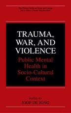 Trauma, War and Violence