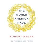 ISBN: 9780307961310 - The World America Made