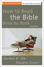 How to Read the Bible Book by Book: A Guided Tour
