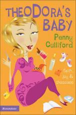 Theodoras Baby: Faith Joy and Chocolate