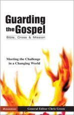 Guarding the Gospel