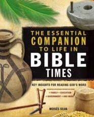 ISBN: 9780310286882 - The Essential Companion to Life in Bible Times