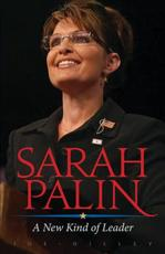 Sarah Palin: A New Kind of Leader