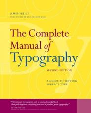 ISBN: 9780321773265 - The Complete Manual of Typography