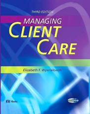 Managing Client Care