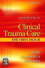 Handbook of Clinical Trauma Care