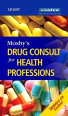 Mosby's Drug Consult for Health Professions