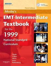 Mosby's EMT-Intermediate Textbook for the 1999 National Standard Curriculum with DVD ROM