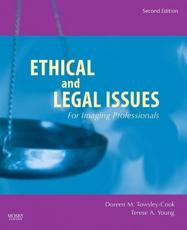 Ethical and Legal Issues for Imaging Professionals