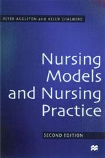 Nursing Models and Nursing Practice