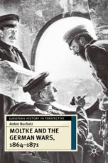 ISBN: 9780333687581 - Moltke and the German Wars, 1864-1871