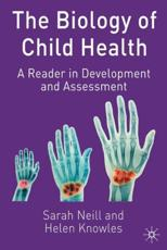 The Biology of Child Health