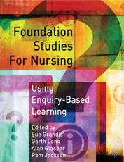 Foundation Studies for Nurses Using Enquiry Based Learning