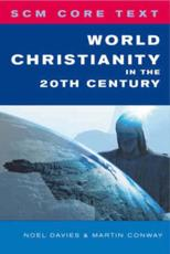 History Of Christianity 20th Century | RM.