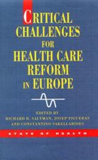 Critical Challenges for Healthcare Reform in Europe