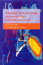 Change-promoting Research for Health Services