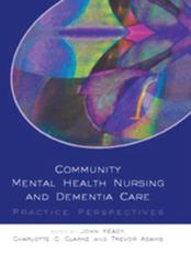 Community Mental Health Nursing and Dementia Care