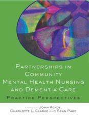 Partnerships in Community Mental Health Nursing and Dementia Care