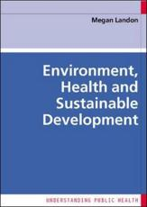 Environment, Health and Sustainable Development