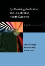 Synthesizing Qualitative and Quantitative Health Research