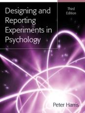 ISBN: 9780335221783 - Designing and Reporting Experiments in Psychology