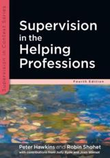 ISBN: 9780335243112 - Supervision in the Helping Professions