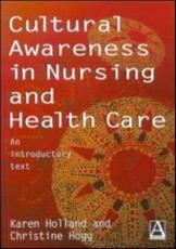 Cultural Awareness in Nursing Practice