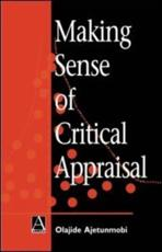 Making Sense of Critical Appraisal