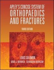Apley's Concise Orthopaedics and Trauma