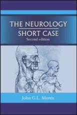 The Neurology Short Case
