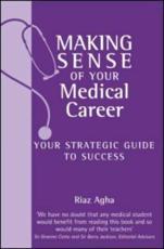 Making Sense of Your Medical Career