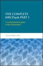 The Complete MRCPsych (Pt. I)