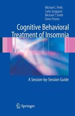 The Cognitive Behavioral Treatment of Insomnia
