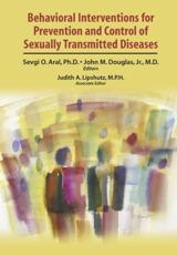 Behavioral Interventions for Prevention and Control of Sexually Transmitted