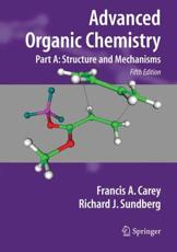 Advanced Organic Chemistry (Pt. A)
