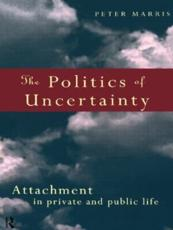 ISBN: 9780415131728 - The Politics of Uncertainty