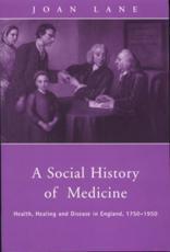 A Social History of Medicine