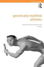 Genetically Modified Athletes