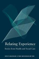 ISBN: 9780415326582 - Relating Experience: Stories from Health and Social Care