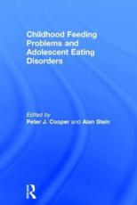 Childhood Feeding Problems and Adolescent Eating Disorders