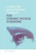 Cognitive Behavioural Therapy for Chronic Fatigue Syndrome
