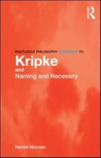 ISBN: 9780415436229 - The Routledge Philosophy Guidebook to Kripke and Naming and Necessity