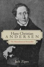 Hans Christian Andersen: The Misunderstood Storyteller