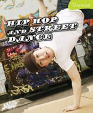 Hip Hop and Street Dance