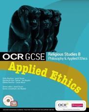 OCR GCSE Religious Studies B: Applied Ethics