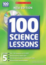 100 Science Lessons for Year 5